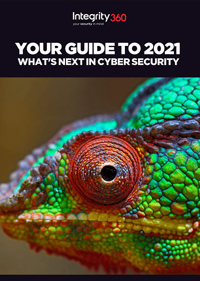Integrity360-Guide-to-2021--Whats-Next-In-Cyber-Security