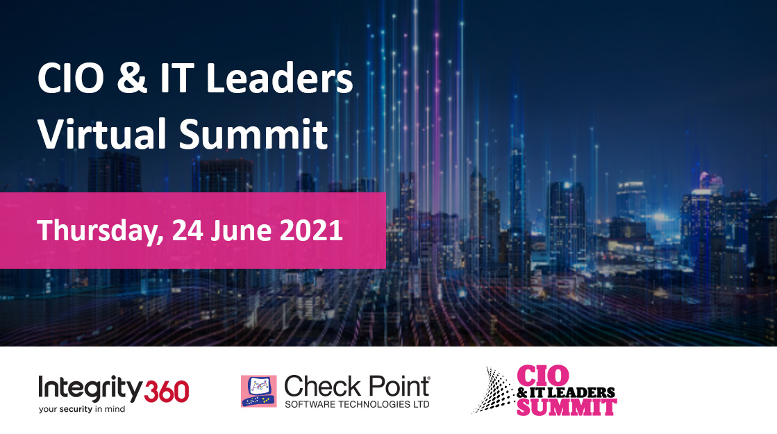 CIO & IT Leaders Virtual Summit - Integrity360 and Check Point