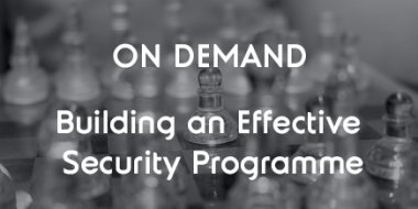 Building an Effective Security Programme