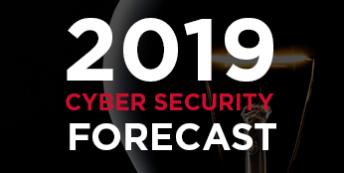 2019 Cyber Security Forecast Webinar